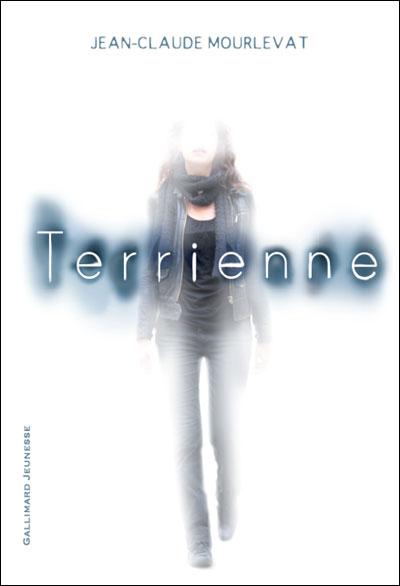 """""""Terrienne"""" de Jean-Claude Mourlevat"""
