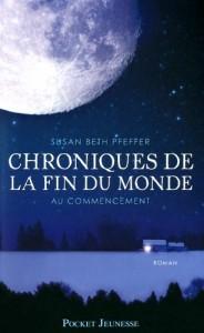 Chroniques de la fin du monde (trilogie) - Susan Beth Pfeffer dans Jeunesse chroniques_fin_monde_11-184x300