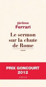 Le sermon sur la chute de Rome - Jérôme Ferrari dans Littérature générale sermont_chute_rome-159x300